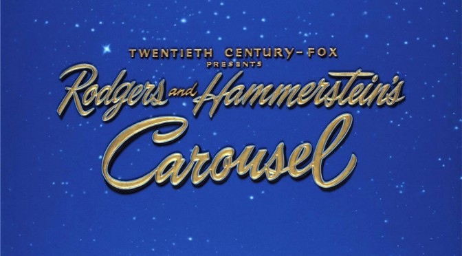 CAROUSEL: ROGERS AND HAMMERSTEIN'S CLASSIC